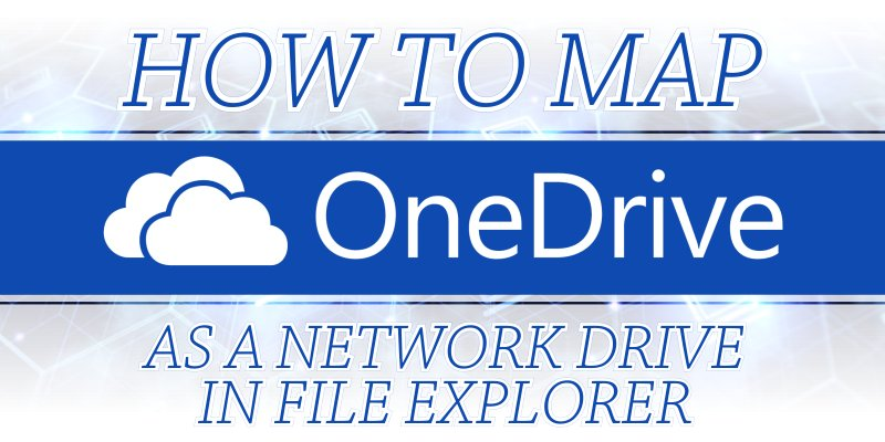 Process of Mapping OneDrive As Network Drive In Windows 10 - Nickel